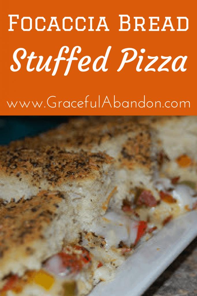 Focaccia Bread Stuffed Pizza Recipe