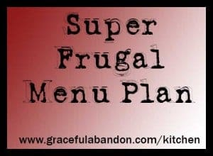 super frugal menu plan