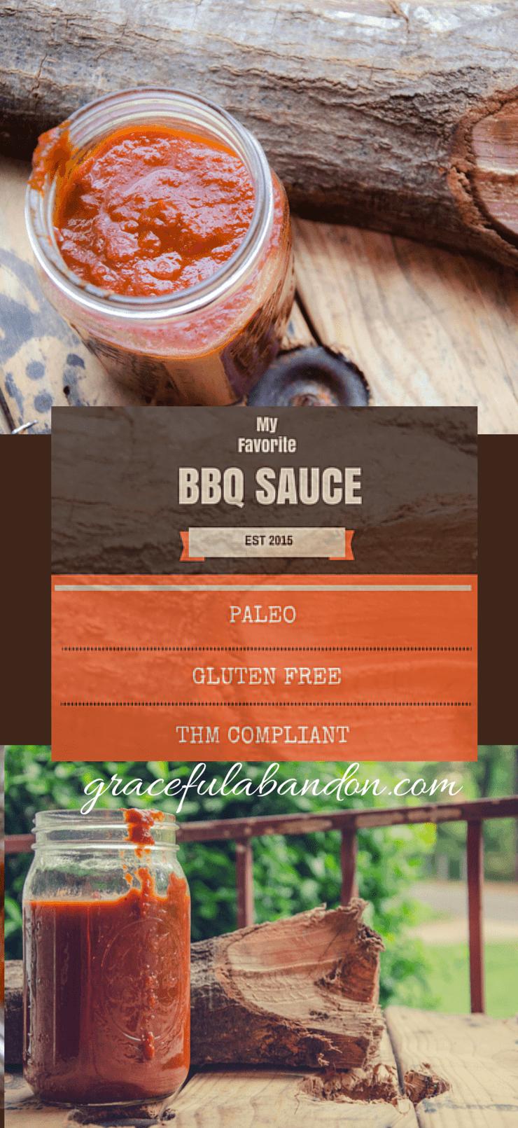 www.gracefulabandon.com My Favorite BBQ Sauce- Paleo, Gluten Free, THM Compliant