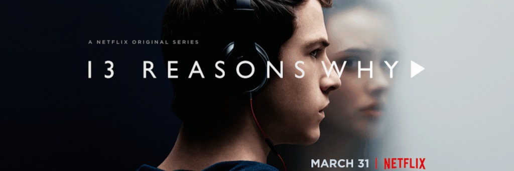 13 Reasons Not To Watch 13 Reasons Why