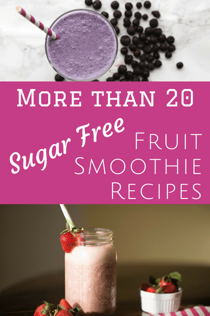 More than 20 Sugar-Free Fruit Smoothie Recipes: Low Carb, THM, Sugar Free, Healthy, & Delicious